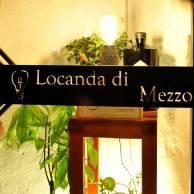 LOCANDA DI MEZZO